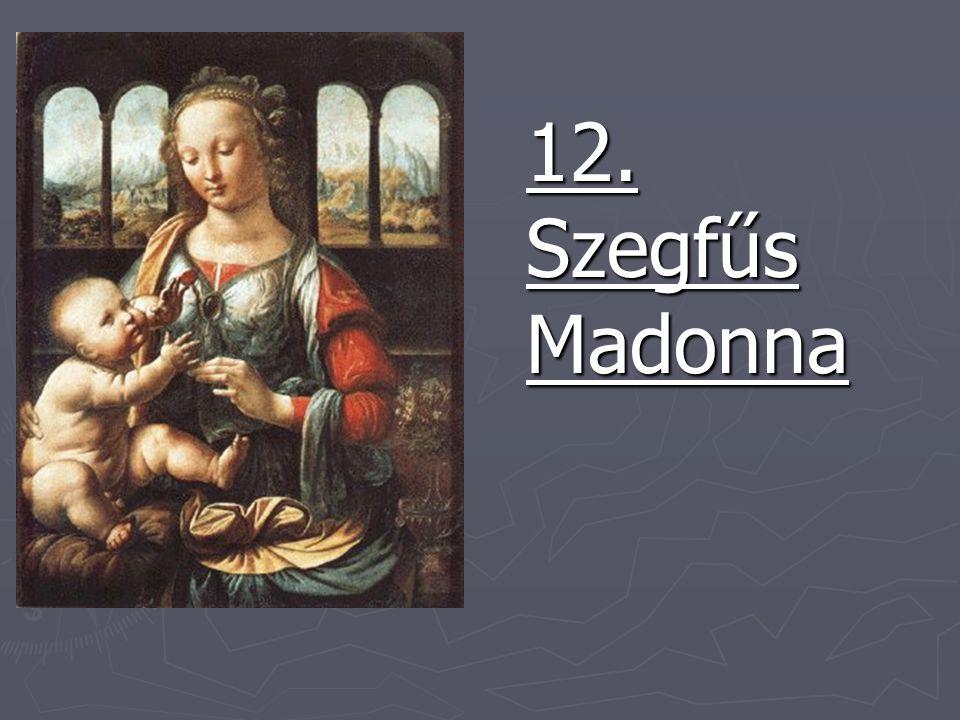 12. Szegfűs Madonna 12. Szegfűs Madonna