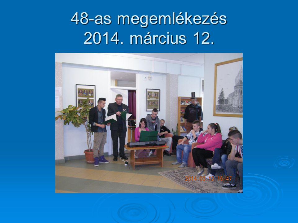 48-as megemlékezés 2014. március 12.