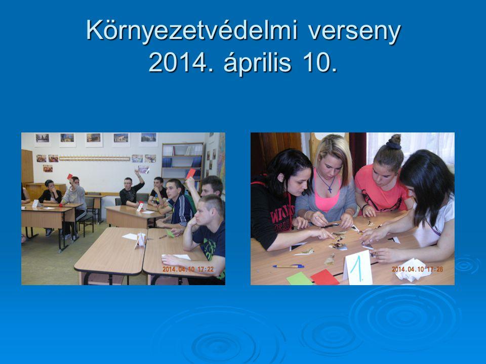 Környezetvédelmi verseny 2014. április 10.