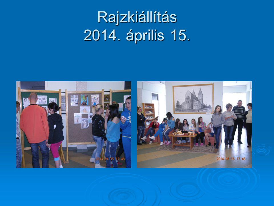 Rajzkiállítás 2014. április 15.