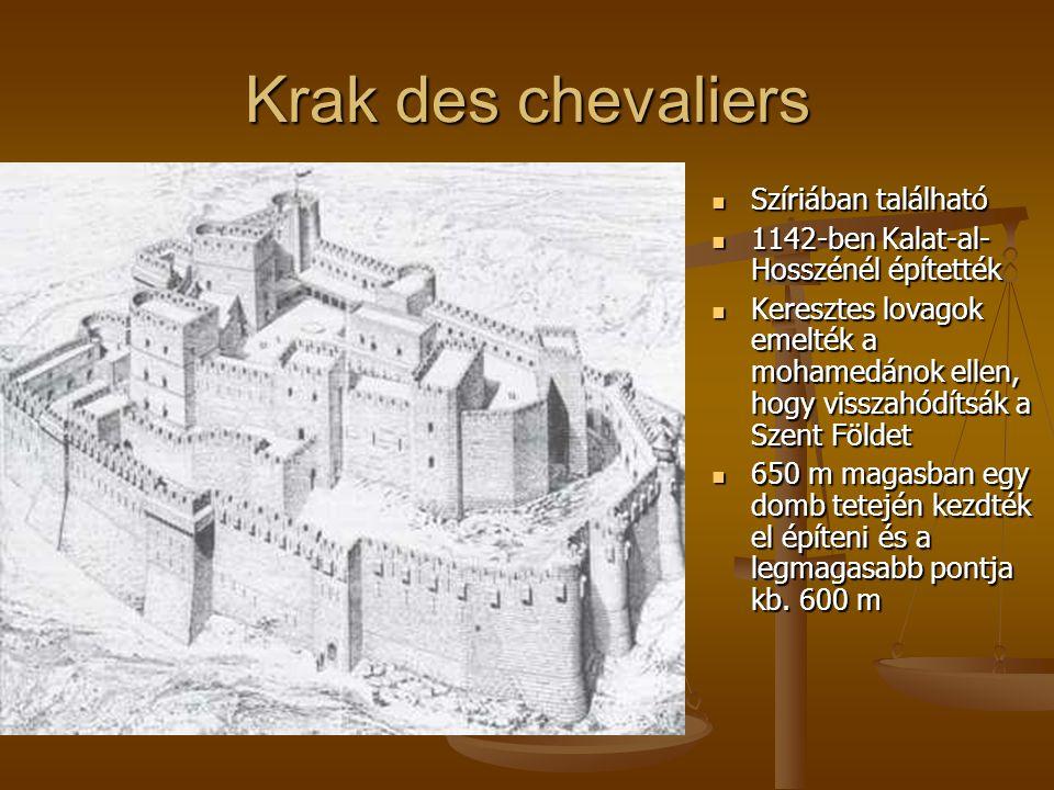 Krak des chevaliers Szíriában található Szíriában található 1142-ben Kalat-al- Hosszénél építették 1142-ben Kalat-al- Hosszénél építették Keresztes lo