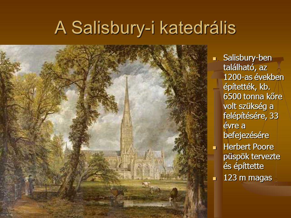 A Salisbury-i katedrális Salisbury-ben található, az 1200-as években építették, kb. 6500 tonna kőre volt szükség a felépítésére, 33 évre a befejezésér