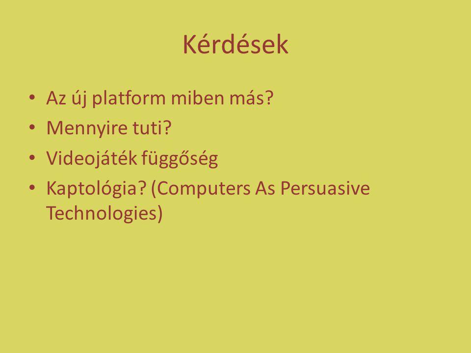 Kérdések Az új platform miben más. Mennyire tuti.