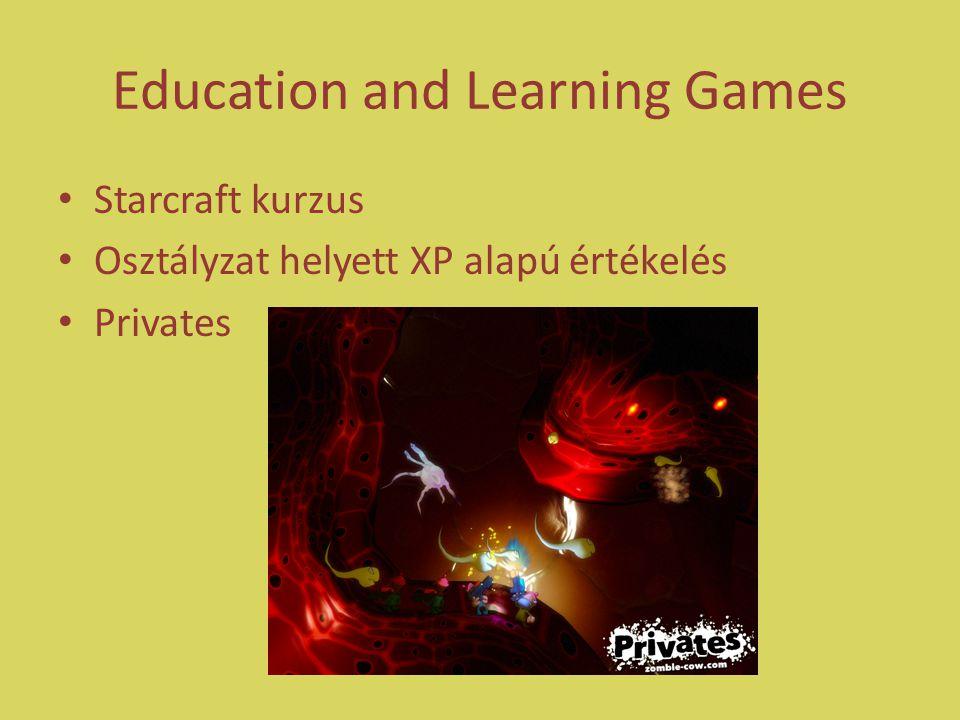 Education and Learning Games Starcraft kurzus Osztályzat helyett XP alapú értékelés Privates