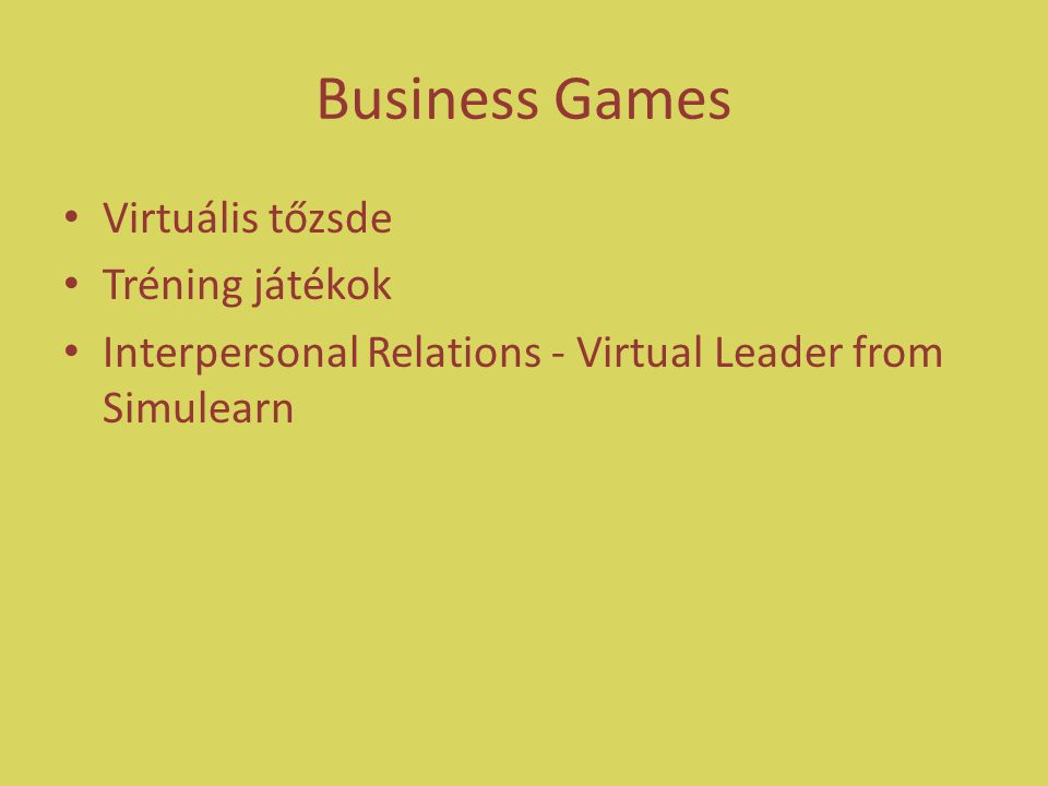 Business Games Virtuális tőzsde Tréning játékok Interpersonal Relations - Virtual Leader from Simulearn