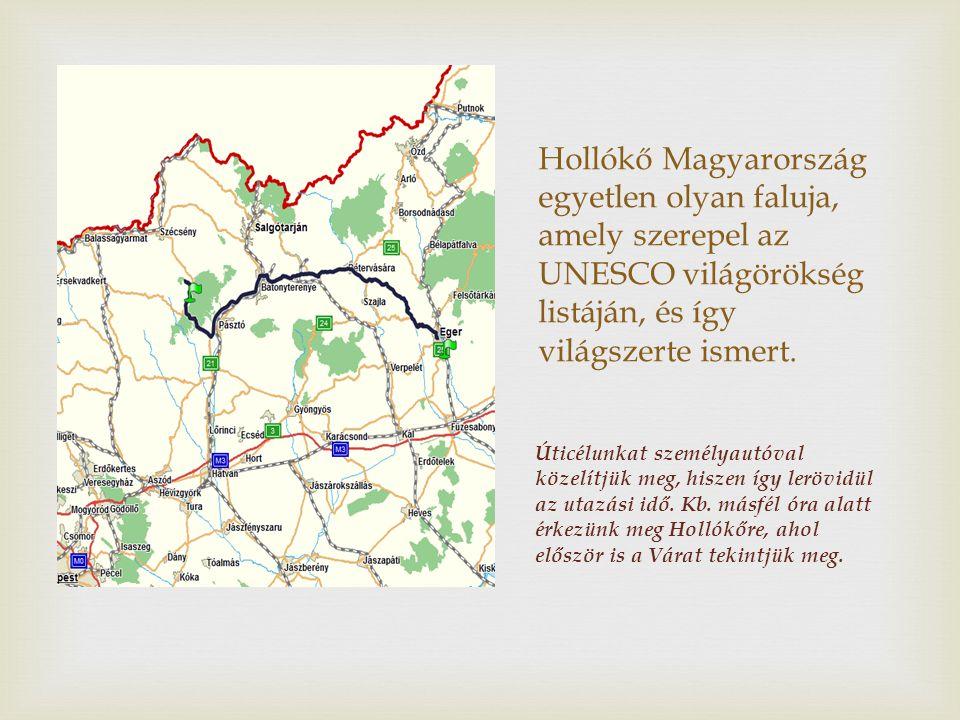 Hollókő története A falu határában nagy fekete holló jelzi, jó helyen járunk.