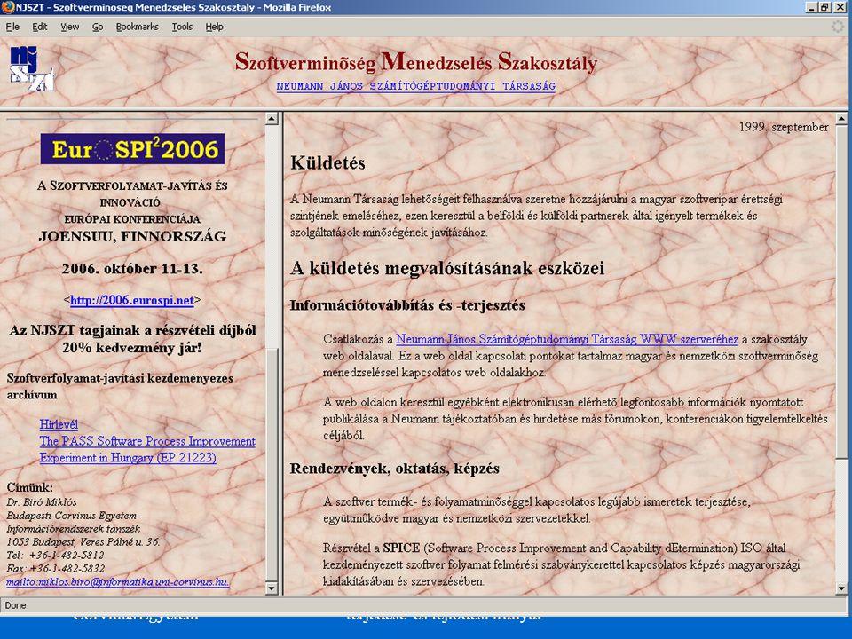 ©Dr. Biró Miklós Budapesti Corvinus Egyetem A CMMI és az ISO/IEC 15504 terjedése és fejlôdési irányai 29 NJSZT Szoftverminôség Menedzselés Szakosztály