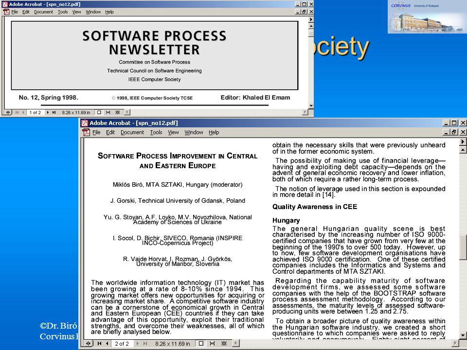 ©Dr. Biró Miklós Budapesti Corvinus Egyetem A CMMI és az ISO/IEC 15504 terjedése és fejlôdési irányai 35 IEEE Computer Society publikáció