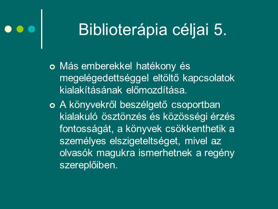 Biblioterápia céljai 5.