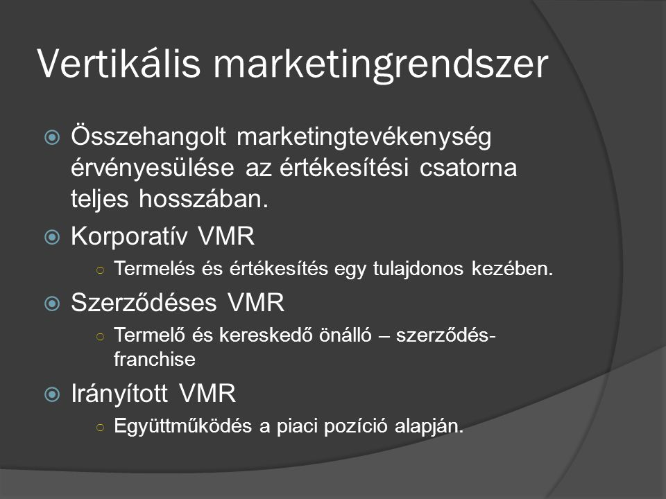 Marketingstratégiák  Pull húzó  Push toló  Gravity