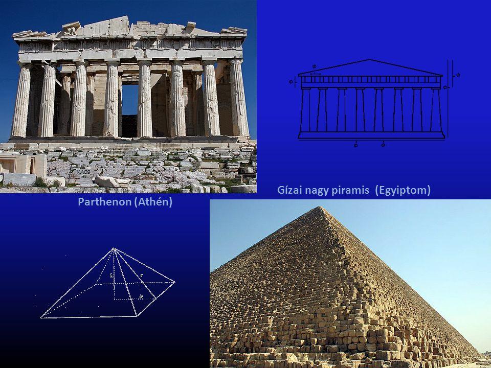 Parthenon (Athén) Gízai nagy piramis (Egyiptom)