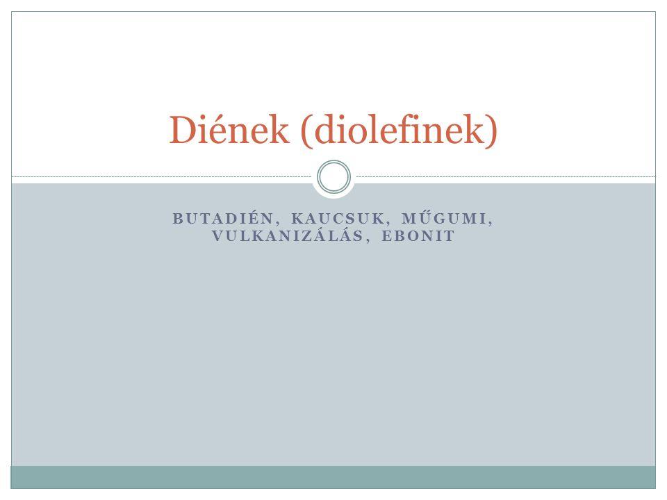 Dién A diének, régies nevükön diolefinek olyan nyíltláncú szénhidrogének, melyekben kettő darab kettős kötés található a szénlánc szénatomjai között.