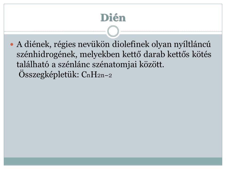 A diének típusai A diénekben található kettős kötések egymáshoz képesti elhelyezkedése alapján három típusú diént különböztetünk meg: kumulált dién konjugált dién izolált dién
