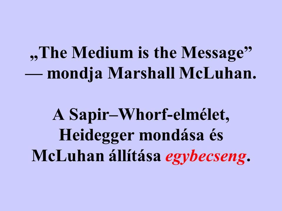 Die Sprache spricht. Das Sprechen spricht uns im Gesprochenen. (Heidegger)