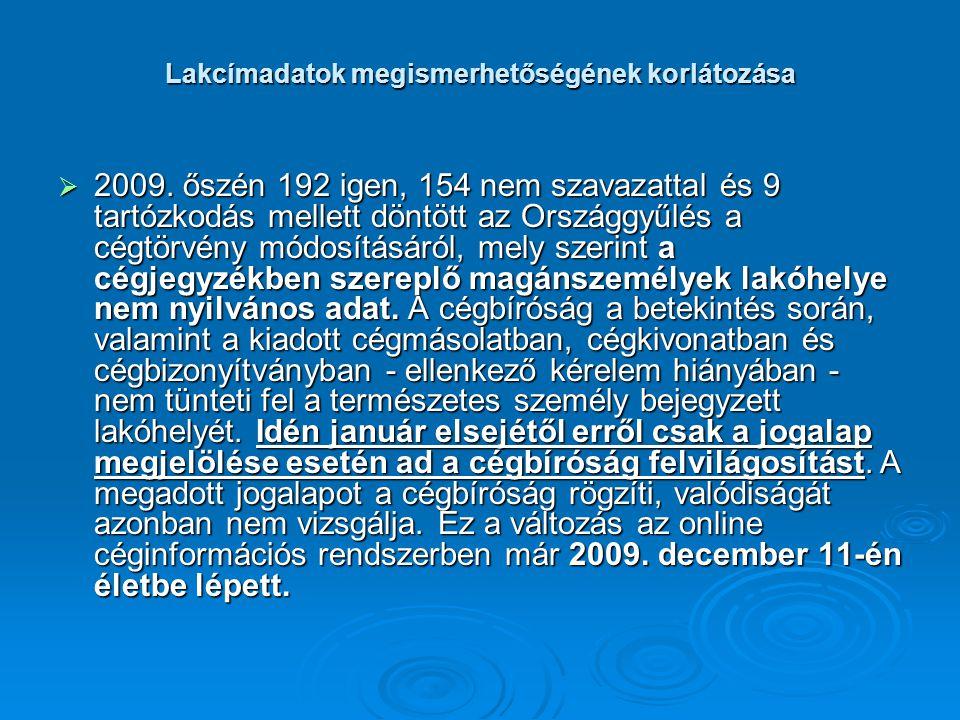Lakcímadatok megismerhetőségének korlátozása  2009.