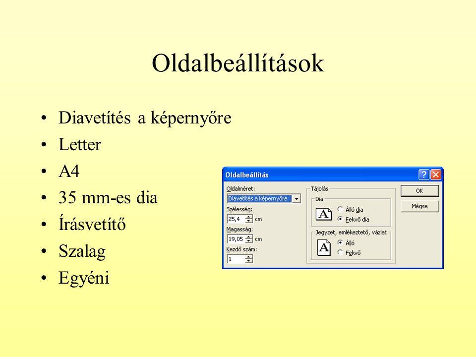 Oldalbeállítások Diavetítés a képernyőre Letter A4 35 mm-es dia Írásvetítő Szalag Egyéni