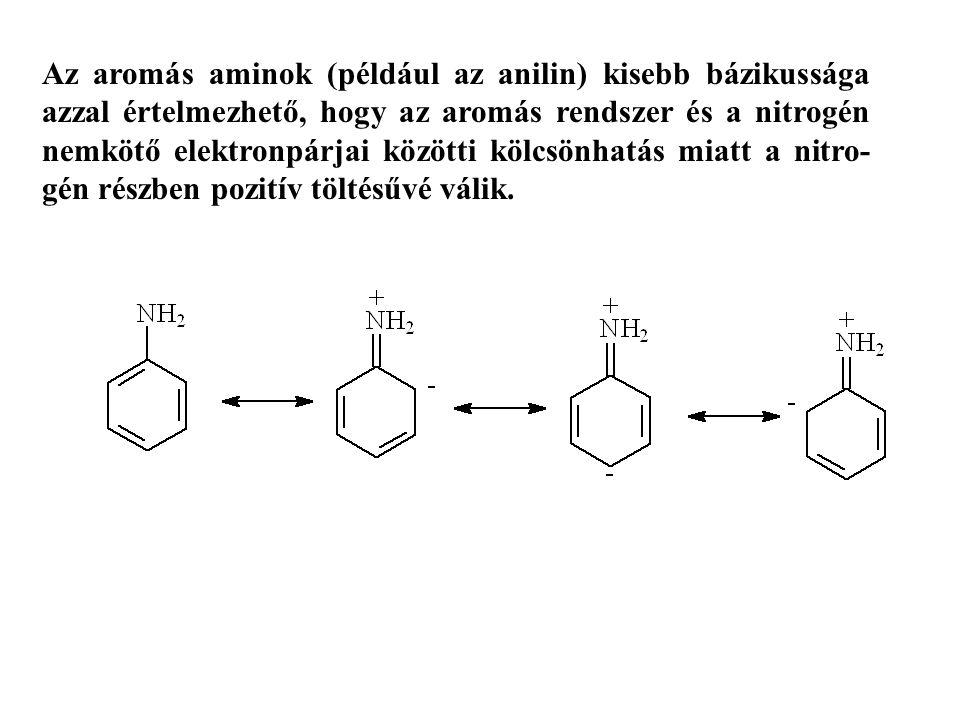 Az aromás aminok (például az anilin) kisebb bázikussága azzal értelmezhető, hogy az aromás rendszer és a nitrogén nemkötő elektronpárjai közötti kölcs