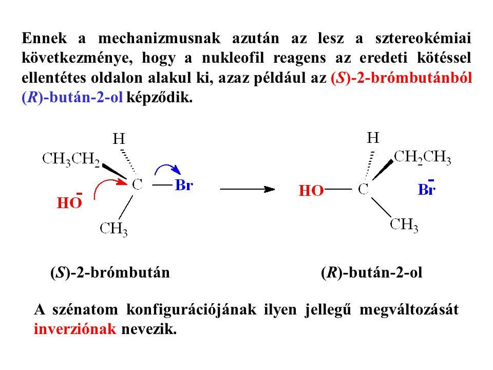 Ennek a mechanizmusnak azután az lesz a sztereokémiai következménye, hogy a nukleofil reagens az eredeti kötéssel ellentétes oldalon alakul ki, azaz p