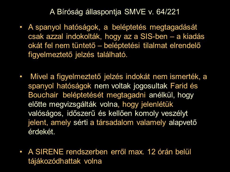 A Bíróság állaspontja SMVE v.