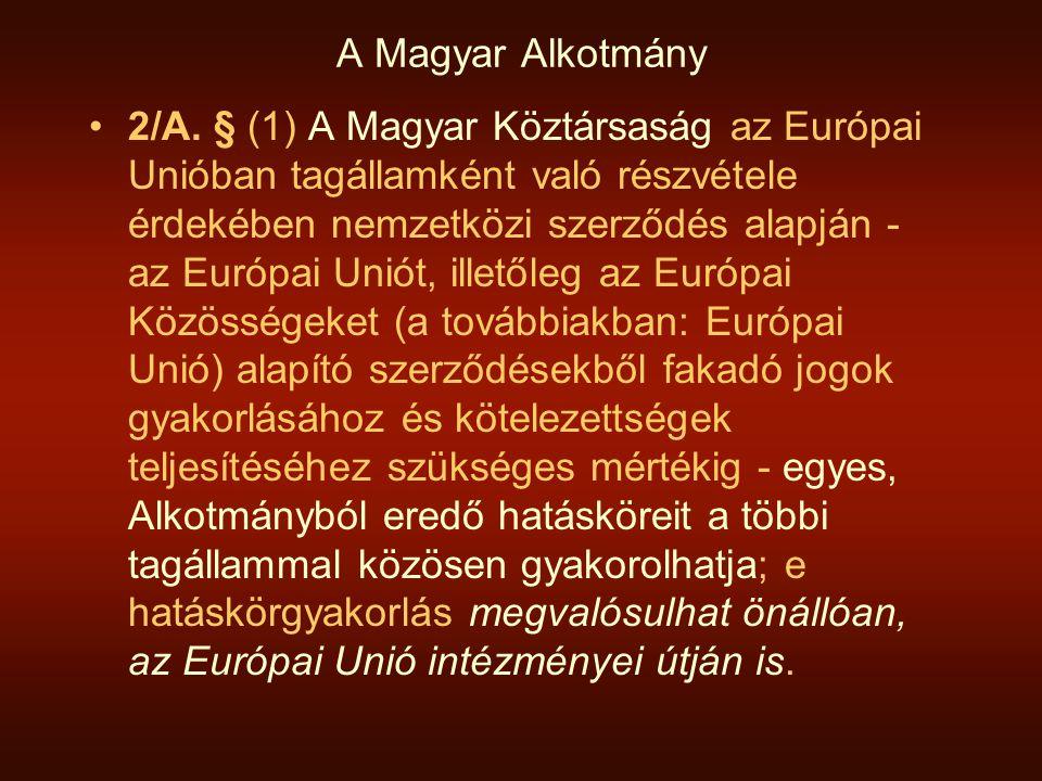 A Magyar Alkotmány 2/A.