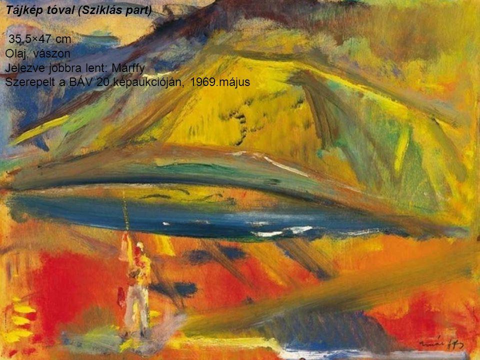 Tájkép tóval (Sziklás part) 35,5×47 cm Olaj, vászon Jelezve jobbra lent: Márffy Szerepelt a BÁV 20.képaukcióján, 1969.május
