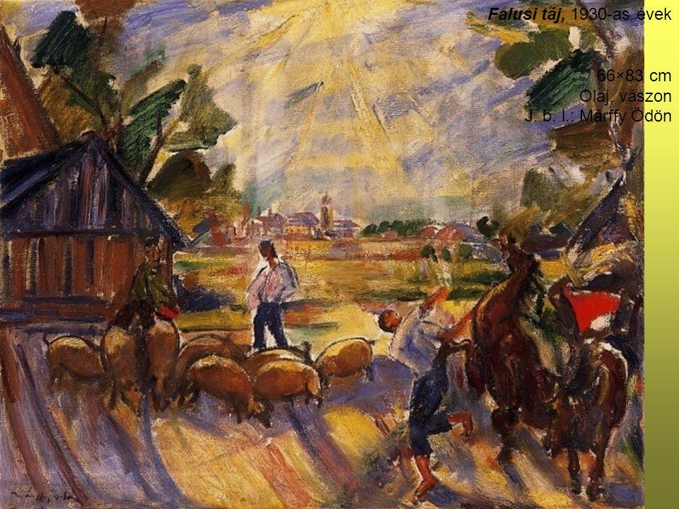 Falusi táj, 1930-as évek 66×83 cm Olaj, vászon J. b. l.: Márffy Ödön