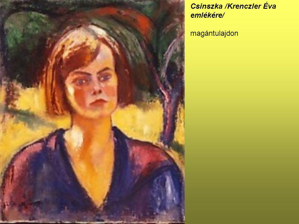 Csinszka /Krenczler Éva emlékére/ magántulajdon