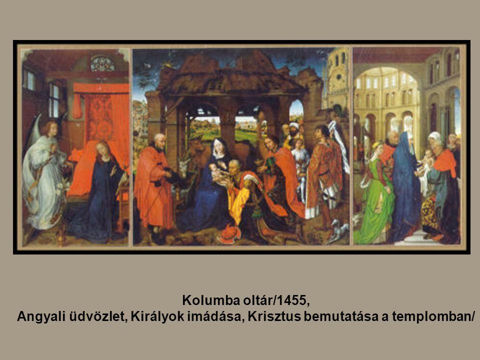 Kolumba oltár/1455, Angyali üdvözlet, Királyok imádása, Krisztus bemutatása a templomban/