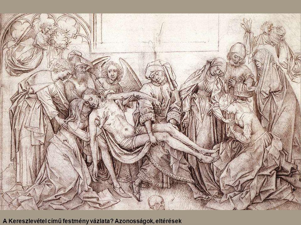 A Kereszlevétel című festmény vázlata? Azonosságok, eltérések