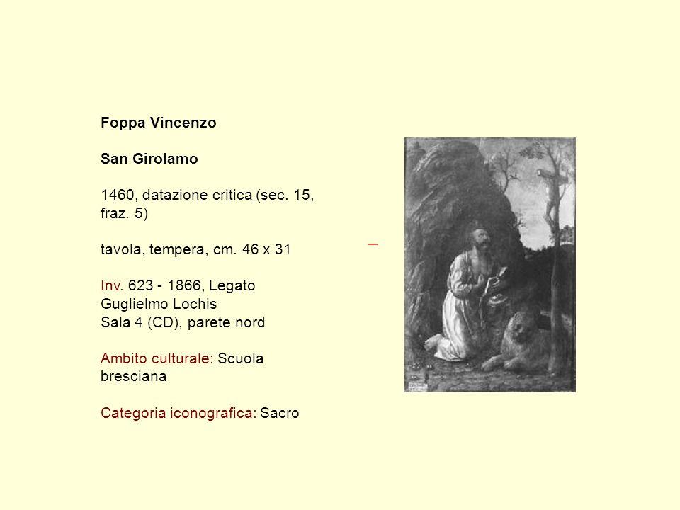 Foppa Vincenzo San Girolamo 1460, datazione critica (sec.