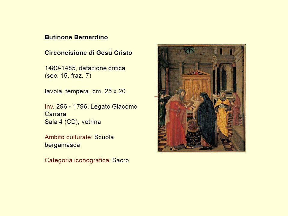 Butinone Bernardino Circoncisione di Gesů Cristo 1480-1485, datazione critica (sec.