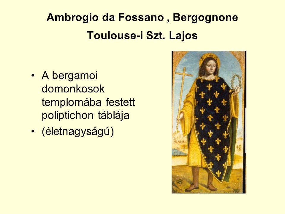 Ambrogio da Fossano, Bergognone Toulouse-i Szt.