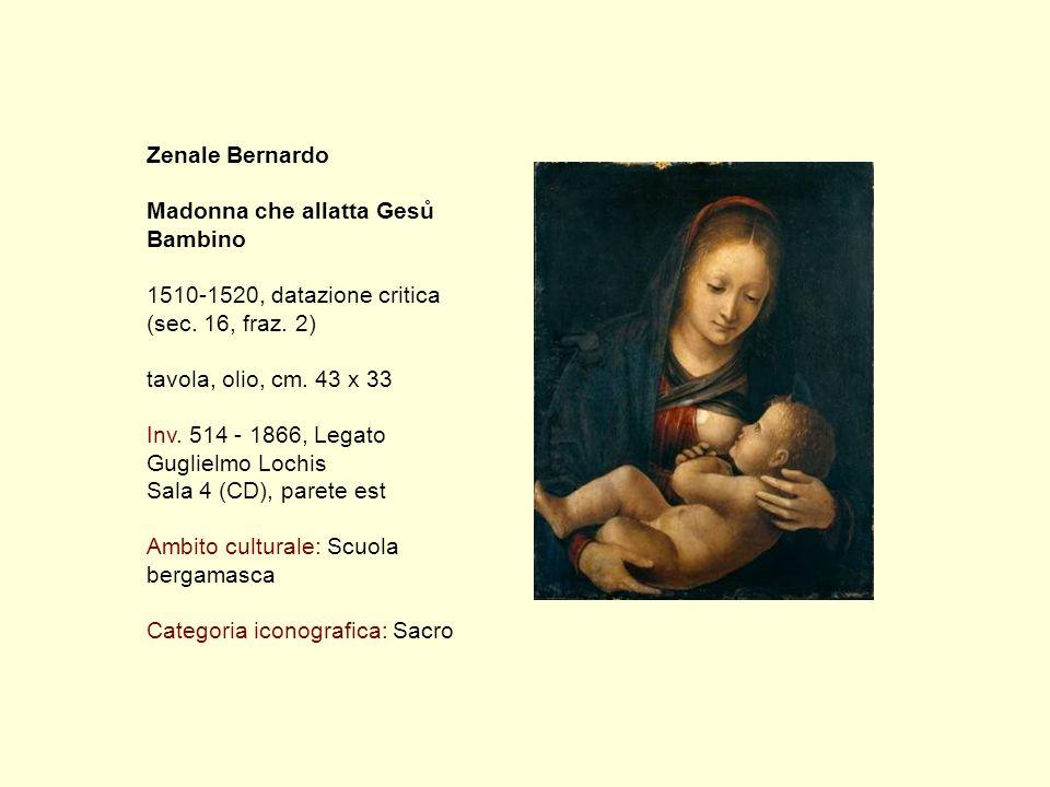 Zenale Bernardo Madonna che allatta Gesů Bambino 1510-1520, datazione critica (sec.