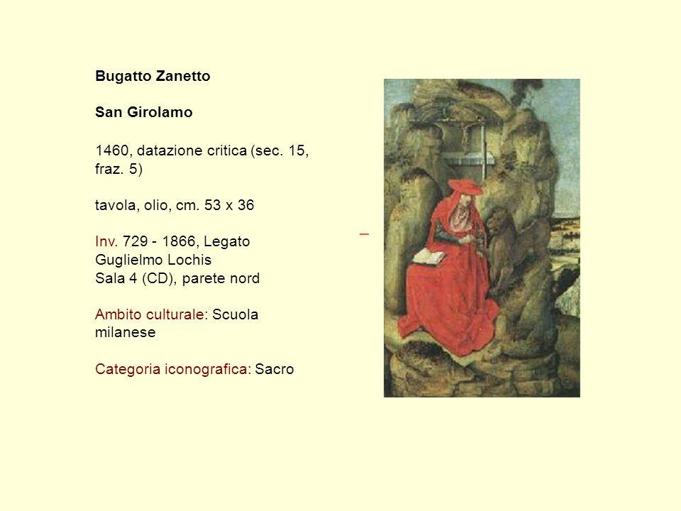 Bugatto Zanetto San Girolamo 1460, datazione critica (sec.
