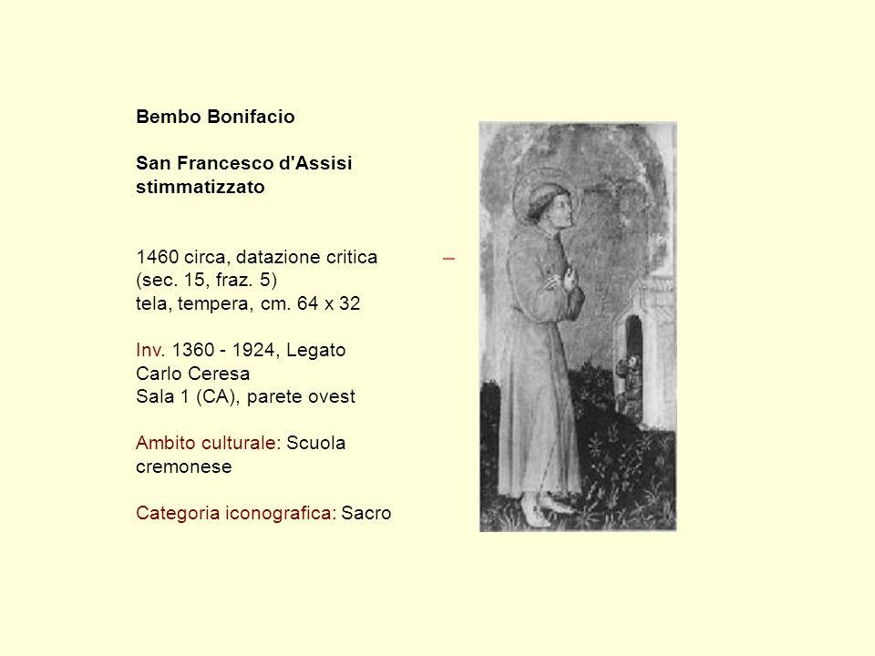 Bembo Bonifacio San Francesco d Assisi stimmatizzato 1460 circa, datazione critica (sec.