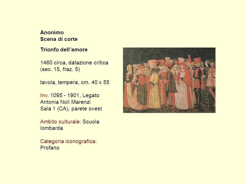 Anonimo Scena di corte Trionfo dell'amore 1460 circa, datazione critica (sec.