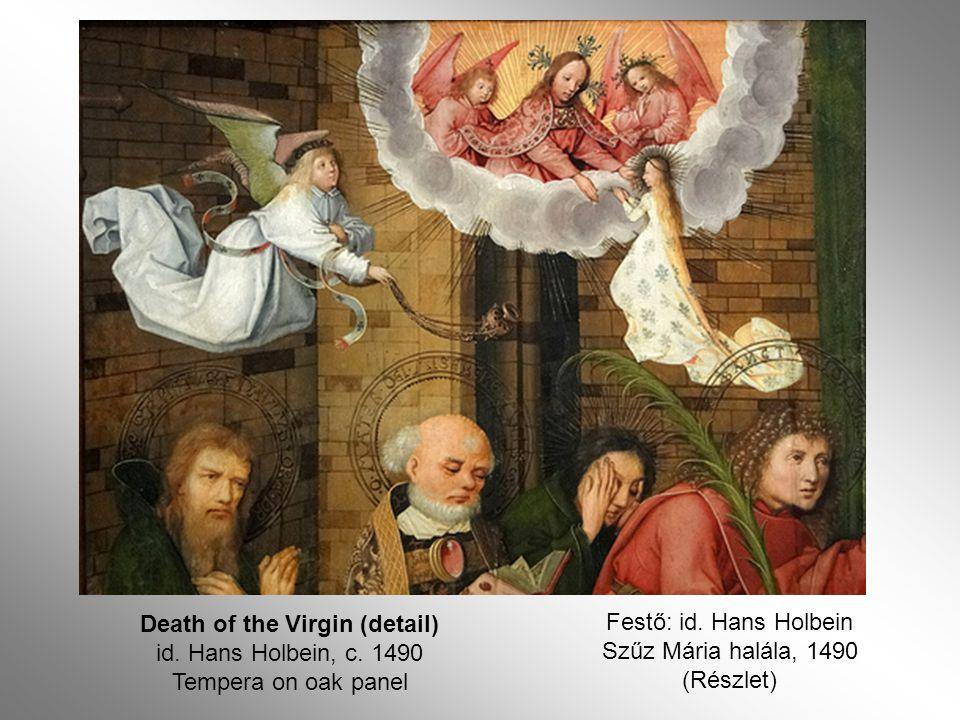 Festő: id. Hans Holbein Szűz Mária halála, 1490 (Részlet)