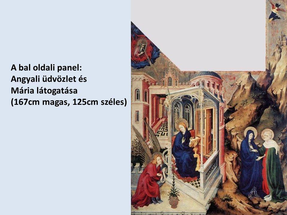 A bal oldali panel: Angyali üdvözlet és Mária látogatása (167cm magas, 125cm széles)