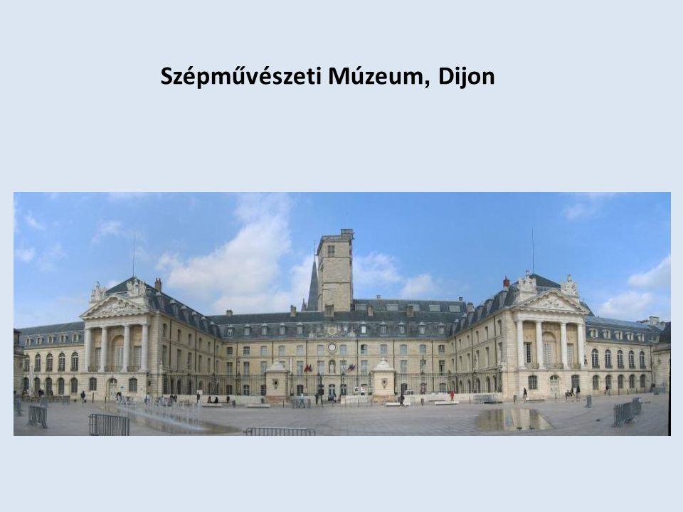 Szépművészeti Múzeum, Dijon