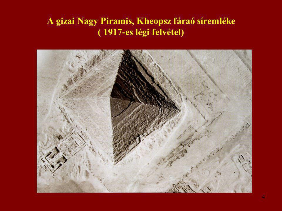 4 A gizai Nagy Piramis, Kheopsz fáraó síremléke ( 1917-es légi felvétel)