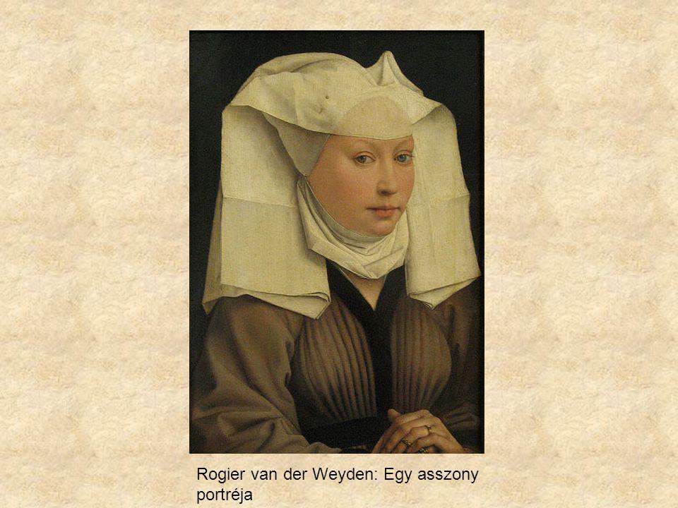Rogier van der Weyden: Egy asszony portréja