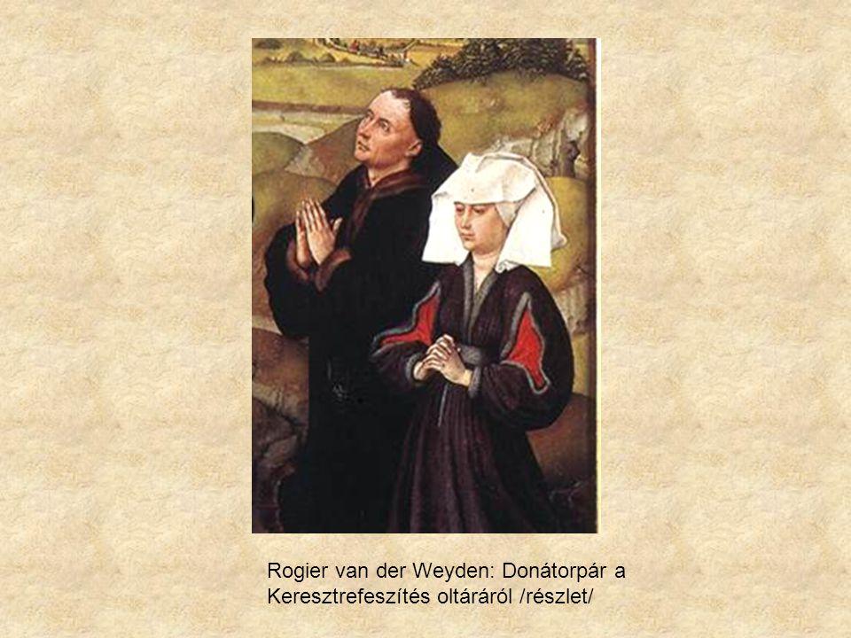 Rogier van der Weyden: Donátorpár a Keresztrefeszítés oltáráról /részlet/