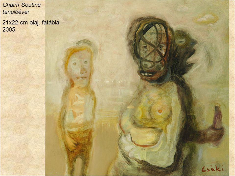 Chaim Soutine tanulóévei 21x22 cm olaj, fatábla 2005