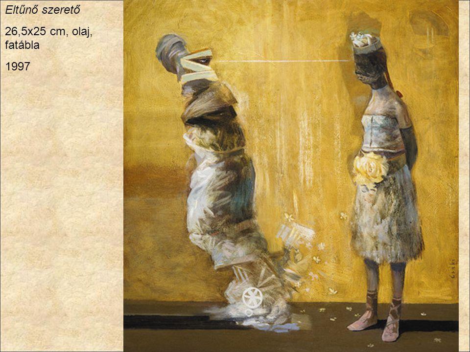 Eltűnő szerető 26,5x25 cm, olaj, fatábla 1997