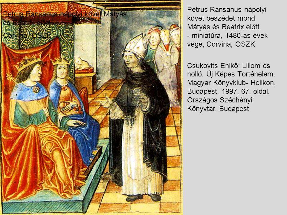 Petrus Ransanus nápolyi követ beszédet mond Mátyás és Beatrix előtt - miniatúra, 1480-as évek vége, Corvina, OSZK Csukovits Enikő: Liliom és holló. Új