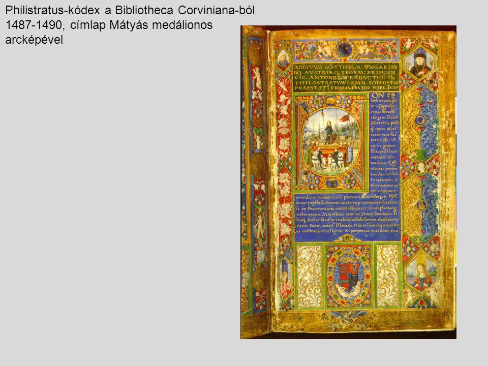 Philistratus-kódex a Bibliotheca Corviniana-ból 1487-1490, címlap Mátyás medálionos arcképével