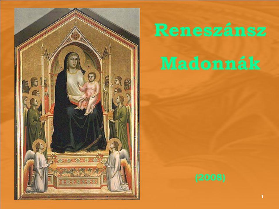 Reneszánsz Madonnák (2008) 1