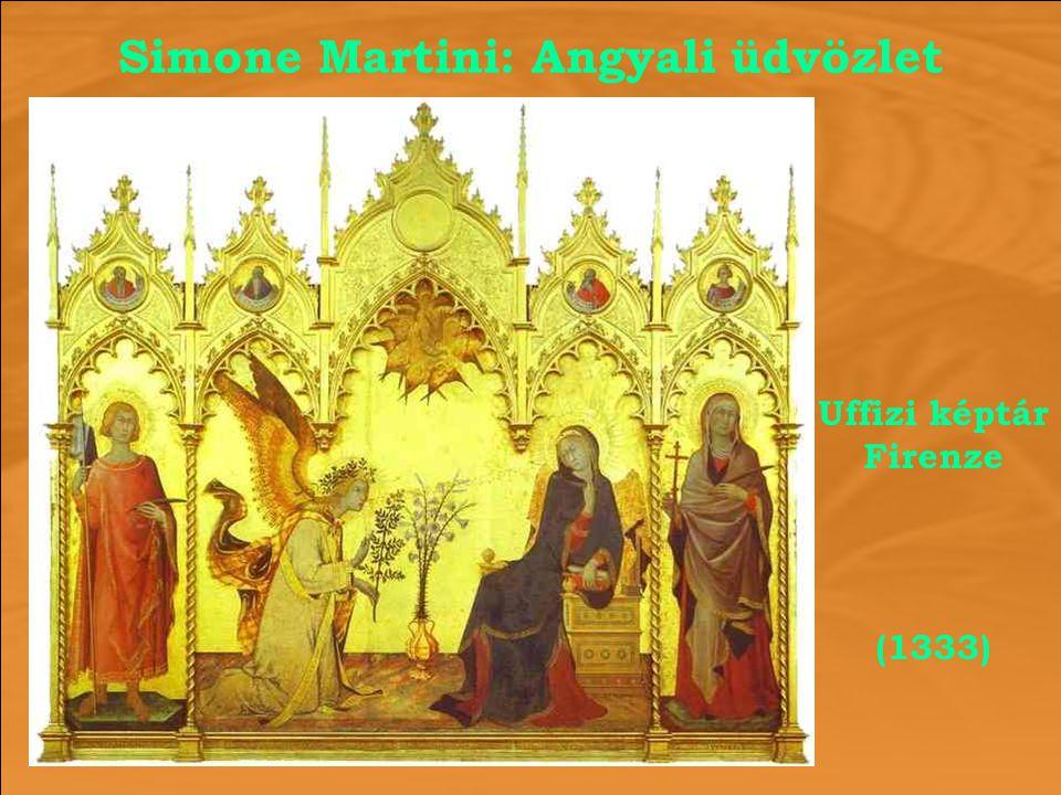 Simone Martini: Angyali üdvözlet Uffizi képtár Firenze (1333)