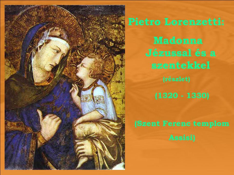 Pietro Lorenzetti: Madonna Jézussal és a szentekkel (részlet) (1320 - 1330) (Szent Ferenc templom Assisi)