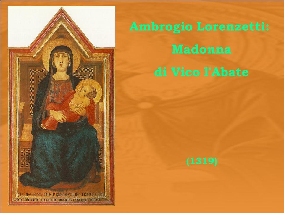 Ambrogio Lorenzetti: Madonna di Vico l'Abate (1319)